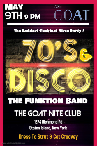 THE FUNKTION BAND<BR>70'S DISCO<BR><BR>FRIDAY, MAY 9TH, 2020<BR><BR>FOR RESERVATIONS AND PARTY PACKAGES<BR>CALL 929-308-0401<BR><BR>STARTS AT 9PM