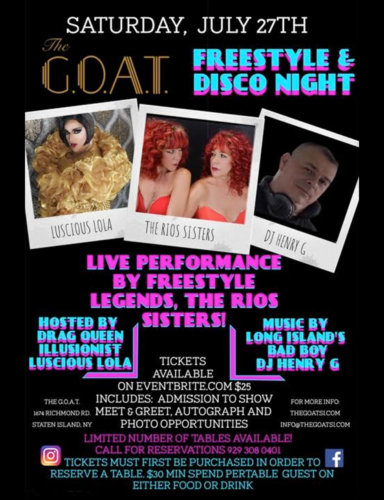 FREESTYLE & DISCO NIGHT<BR>LUSCIOUS LOLA<BR>THE RIOS SISTERS<BR>DJ HENRY G<BR>JULY 27TH, 2019