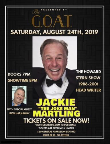 "JACKIE ""THE JOKE MAN"" MARTLING<BR>AUGUST 24TH, 2019"