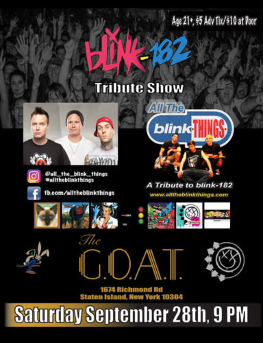 THE ULTIMATE BLINK 182<BR>TRIBUTE BAND<BR>SEPTEMBER 28TH, 2019<BR><BR>FOR RESERVATIONS<BR>CALL 929-308-0401<BR><BR>STARTS AT 8PM