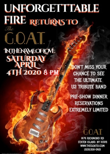 UNFORGETTABLE FIRE<BR>THE ULTIMATE U2 TRIBUTE BAND<BR><BR>SATURDAY, APRIL 4TH, 2020<BR><BR>PRE-SHOW DINNER RESERVATIONS<BR>EXTREMELY LIMITED<BR><BR>PARTY STARTS AT 8 PM